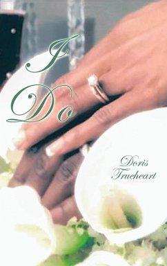 I Do - Trueheart, Doris