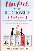 Unf*ck Your Relationship: The couple therapy guide. Overcome anxiety in relationship. Use nonviolent communication. Deal with a toxic, narcissis