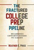 The Fractured College Prep Pipeline: Hoarding Opportunities to Learn