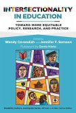 Intersectionality in Education: Toward More Equitable Policy, Research, and Practice