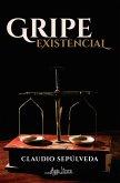 Gripe existencial (eBook, ePUB)