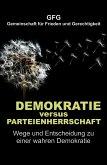 Demokratie versus Parteienherrschaft (eBook, ePUB)