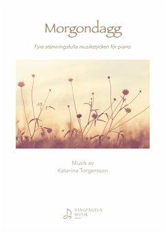 Morgondagg - Torgersson, Katarina