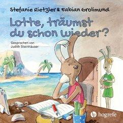 Lotte, träumst du schon wieder? (MP3-Download) - Rietzler, Stefanie; Grolimund, Fabian