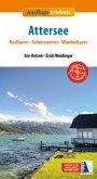 Ausflugs-Erlebnis Attersee (2. Auflage)