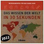 DAS WISSEN DER WELT IN 30 SEKUNDEN - 2022