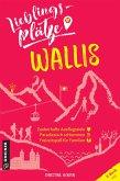 Lieblingsplätze Wallis