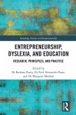 Entrepreneurship, Dyslexia, and Education (eBook, PDF)