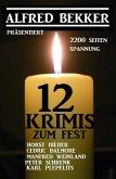 12 Krimis zum Fest: 2200 Seiten Spannung (eBook, ePUB)
