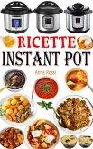 Ricette Instant Pot (eBook, ePUB)
