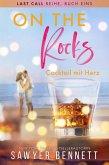 On the Rocks - Cocktail mit Herz (Last Call Reihe, #1) (eBook, ePUB)