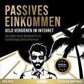 Passives Einkommen - Geld verdienen im Internet (MP3-Download)