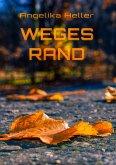 Weges Rand (eBook, ePUB)