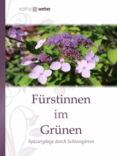 Fürstinnen im Grünen (eBook, ePUB)