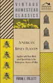 American Honey Plants - Together with Those Which are of Special Value to the Beekeeper as Sources of Pollen (eBook, ePUB)