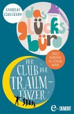 Der Club der Traumtänzer & Das Glücksbüro (eBook, ePUB)