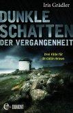Dunkle Schatten der Vergangenheit / DI Collin Brown Bd.1-3 (eBook, ePUB)