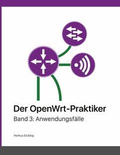 Der OpenWrt-Praktiker (eBook, ePUB)