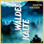 Waldeskälte (ungekürzt) (MP3-Download)