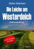 Die Leiche am Westerdeich. Ostfrieslandkrimi