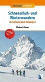 Schneeschuh- und Winterwandern im Nationalpark Kalkalpe