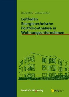 Leitfaden Energietechnische Portfolio-Analyse in Wohnungsunternehmen. (eBook, PDF) - Enseling, Andreas; Hinz, Eberhard
