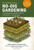 The Complete Guide to No-Dig Gardening (eBook, ePUB)