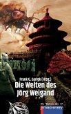 Die Welten des Jörg Weigand (eBook, ePUB)