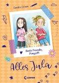 Alles Jula (Band 4) - Beste Freundin, Ponyzoff! (eBook, ePUB)