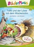 Bildermaus - Tafiti und der Löwe mit dem Wackelzahn (eBook, ePUB)