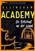 Ellingham Academy - Die Botschaft an der Wand (eBook, ePUB)