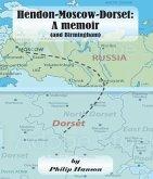 Hendon-Moscow-Dorset, a memoir (and Birmingham) (eBook, ePUB)