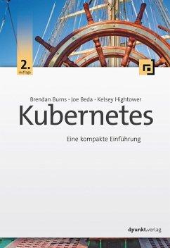 Kubernetes (eBook, PDF) - Burns, Brendan; Beda, Joe; Hightower, Kelsey