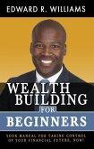 Wealth Building For Beginners (eBook, ePUB)