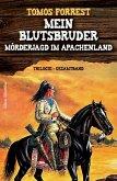Trilogie-Gesamtband - Mein Blutsbruder (eBook, ePUB)