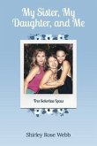My Sister, My Daughter, and Me (eBook, ePUB)