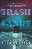 Trashlands (eBook, ePUB)