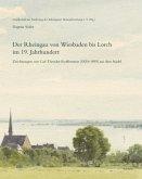 Der Rheingau von Wiesbaden bis Lorch im 19. Jahrhundert