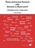 Österreichisches Deutsch oder Deutsch in Österreich?