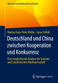 Deutschland und China zwischen Kooperation und Konkurrenz