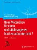 Neue Materialien für einen realitätsbezogenen Mathematikunterricht 7