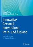Innovative Personalentwicklung im In- und Ausland