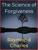 The Science of Forgiveness (eBook, ePUB)