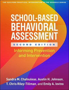 School-Based Behavioral Assessment, Second Edition (eBook, ePUB) - Chafouleas, Sandra M.; Johnson, Austin H.; Riley-Tillman, T. Chris; Iovino, Emily A.