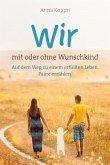 Wir - mit oder ohne Wunschkind (eBook, ePUB)