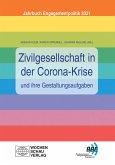 Zivilgesellschaft in der Corona-Krise und ihre Gestaltungsaufgaben (eBook, PDF)