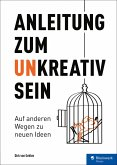 Anleitung zum Unkreativsein (eBook, PDF)