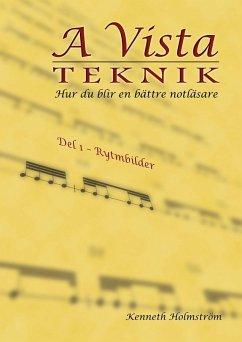 A Vista teknik (eBook, PDF) - Holmström, Kenneth