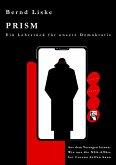 PRISM Ein Lehrstück für unsere Demokratie (eBook, ePUB)
