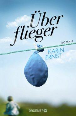 Überflieger (Mängelexemplar) - Ernst, Karin